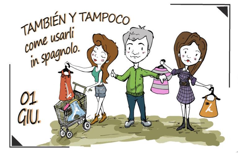 ✍️ TAMBIÉN E TAMPOCO come usarli in spagnolo